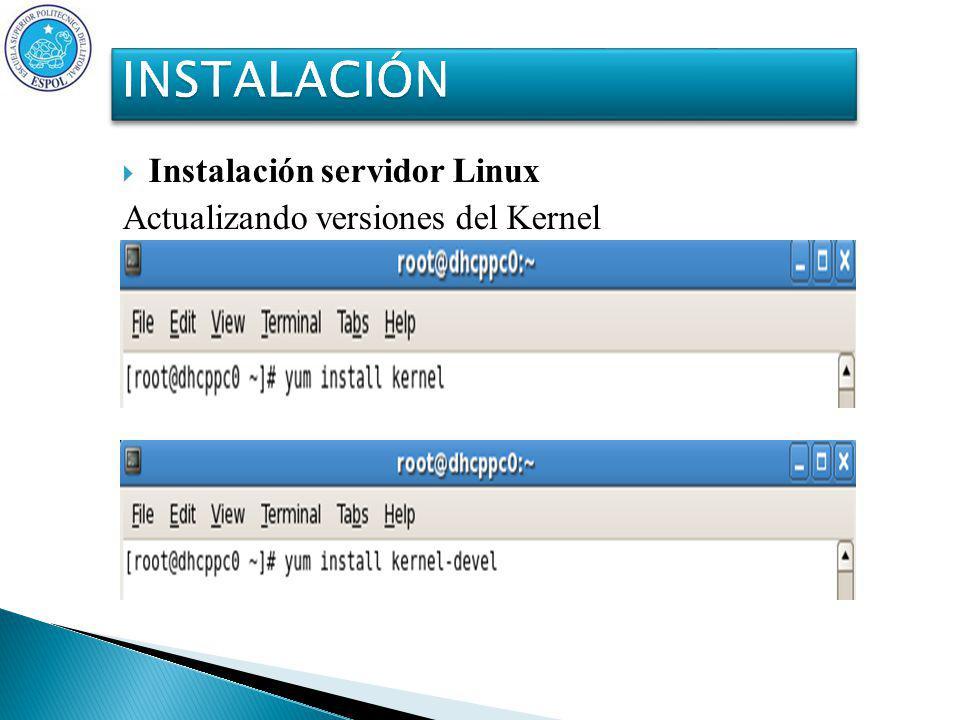 Instalación servidor Linux Actualizando versiones del Kernel