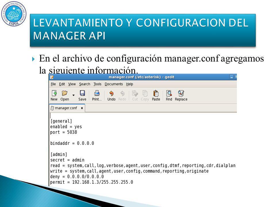En el archivo de configuración manager.conf agregamos la siguiente información.
