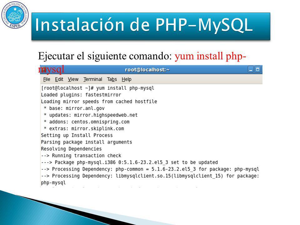 Ejecutar el siguiente comando: yum install php- mysql