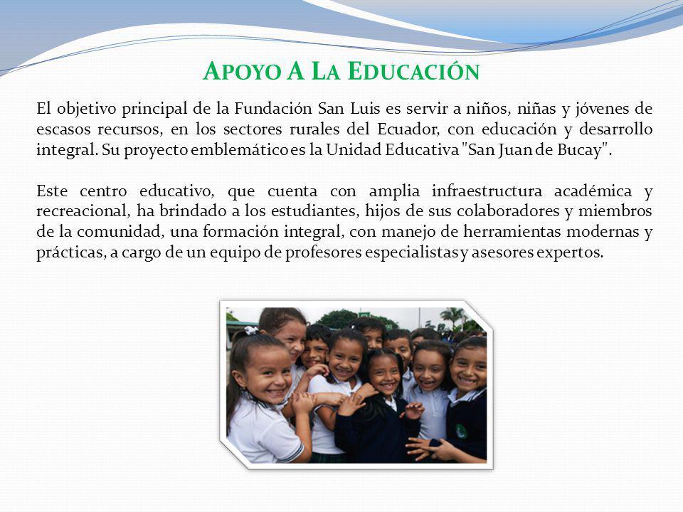El objetivo principal de la Fundación San Luis es servir a niños, niñas y jóvenes de escasos recursos, en los sectores rurales del Ecuador, con educac