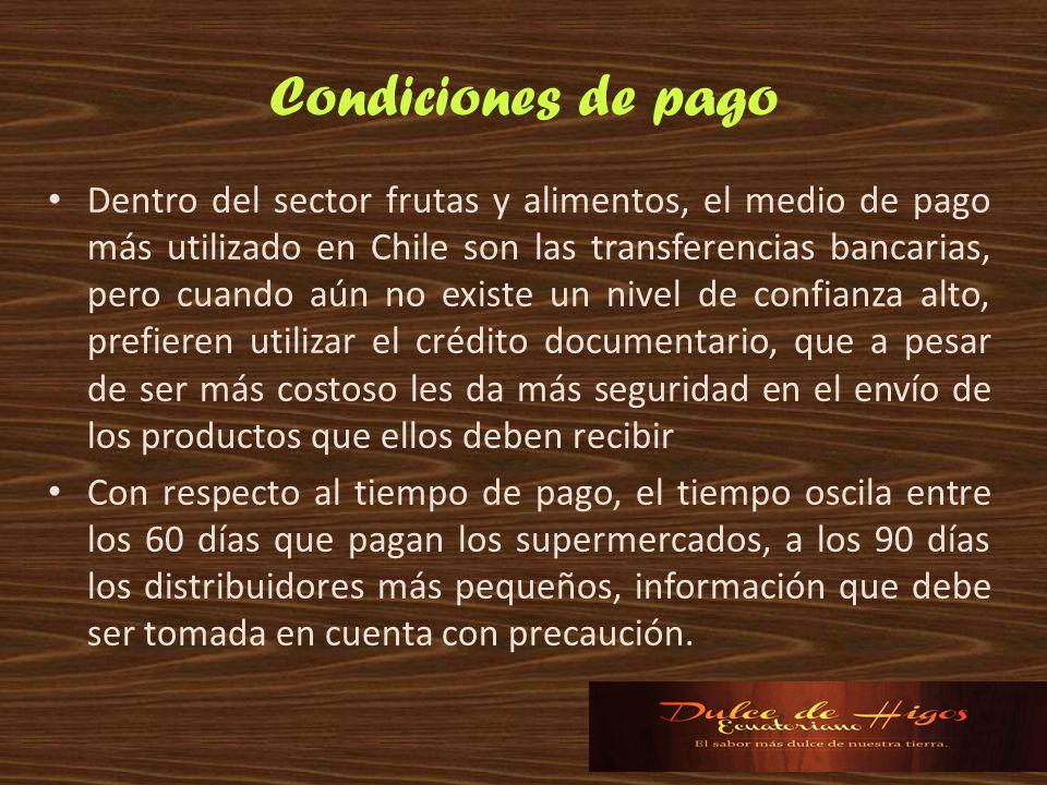 Condiciones de pago Dentro del sector frutas y alimentos, el medio de pago más utilizado en Chile son las transferencias bancarias, pero cuando aún no