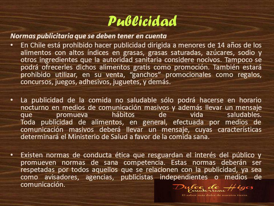 Normas publicitaria que se deben tener en cuenta En Chile está prohibido hacer publicidad dirigida a menores de 14 años de los alimentos con altos índ