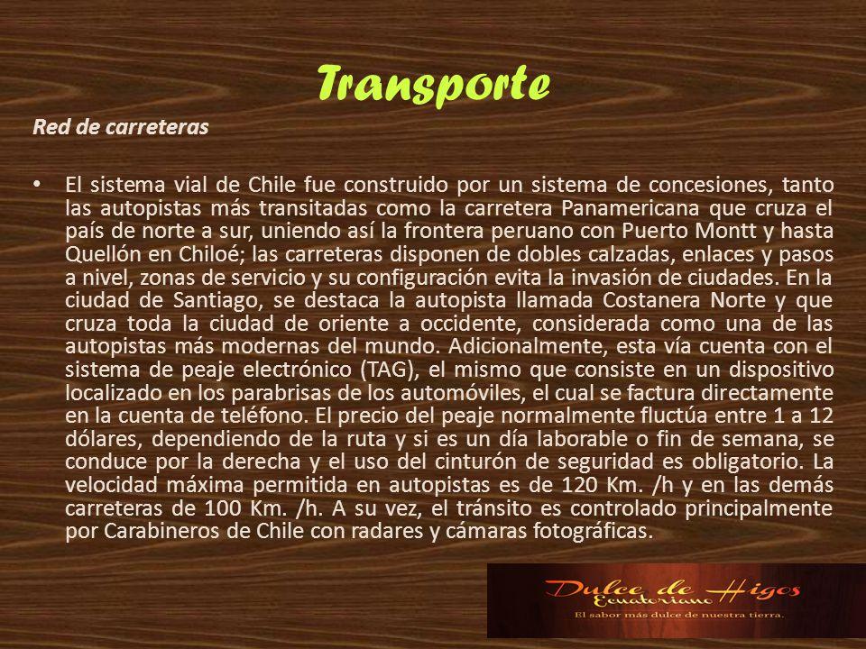 Transporte Red de carreteras El sistema vial de Chile fue construido por un sistema de concesiones, tanto las autopistas más transitadas como la carre