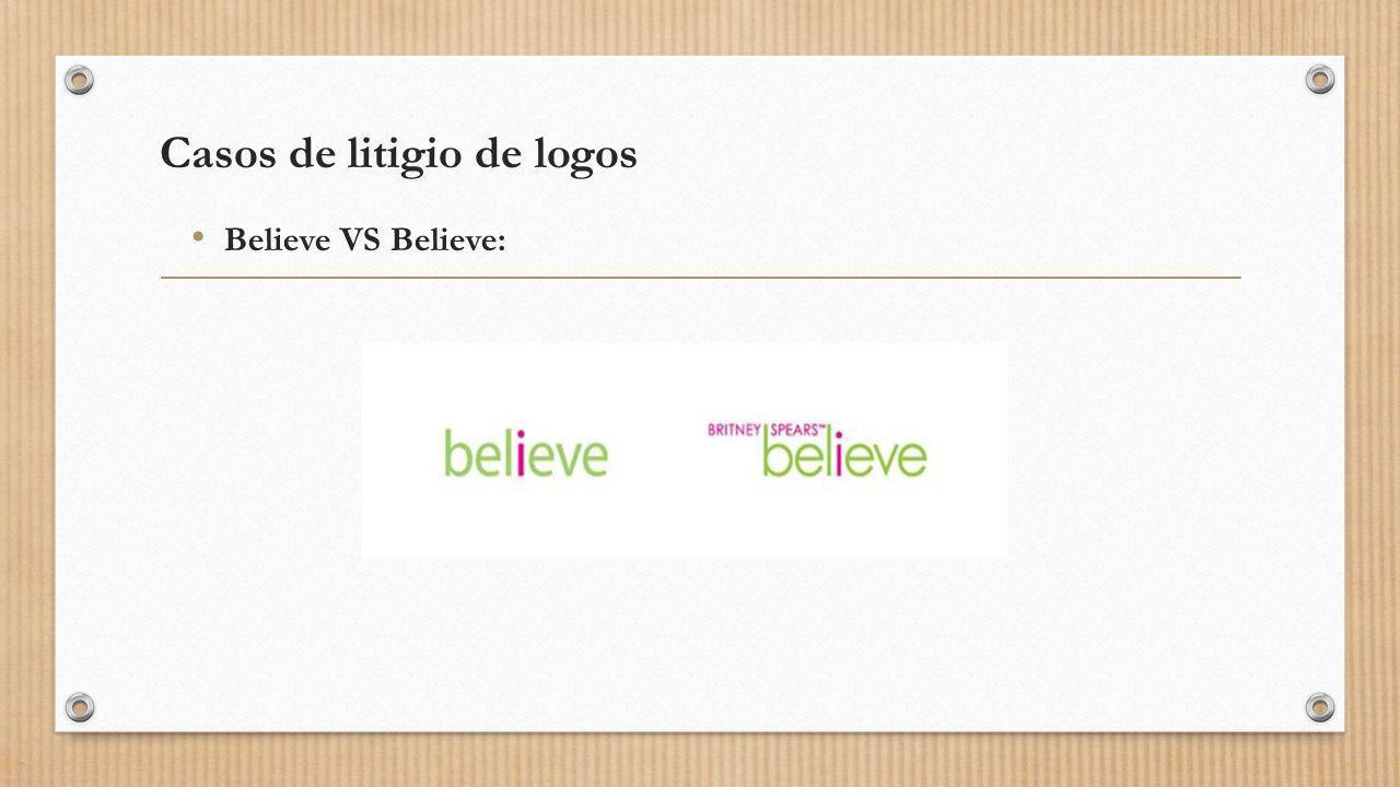 Casos de litigio de logos Believe VS Believe: