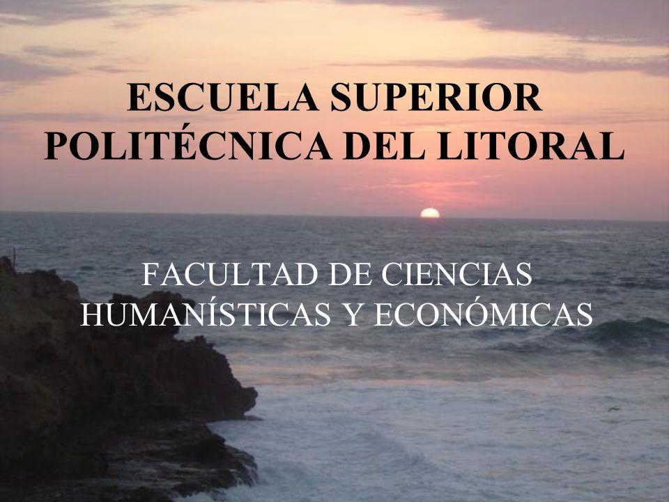 ESCUELA SUPERIOR POLITÉCNICA DEL LITORAL FACULTAD DE CIENCIAS HUMANÍSTICAS Y ECONÓMICAS