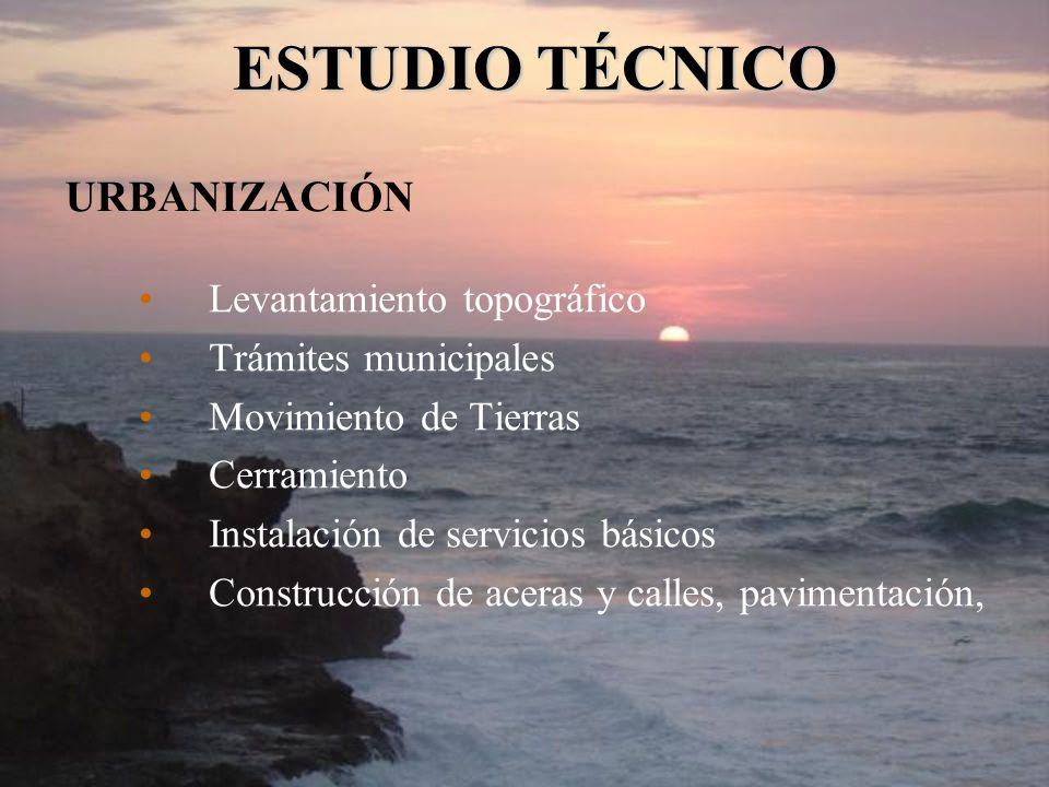 URBANIZACIÓN Levantamiento topográfico Trámites municipales Movimiento de Tierras Cerramiento Instalación de servicios básicos Construcción de aceras
