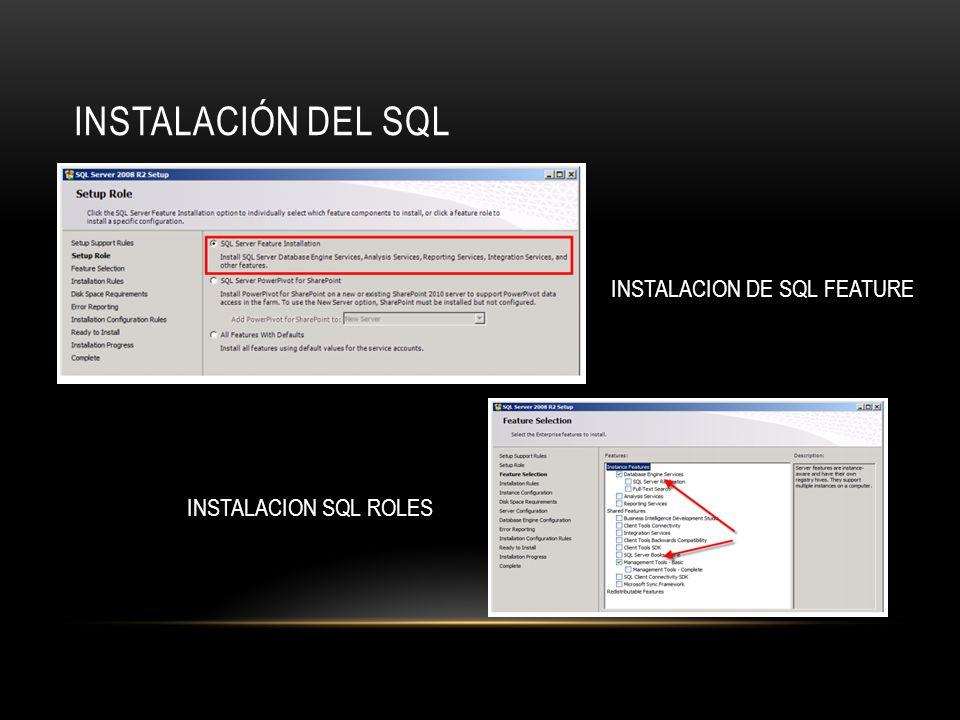 INSTALACIÓN DEL SQL INSTALACION DE SQL FEATURE INSTALACION SQL ROLES