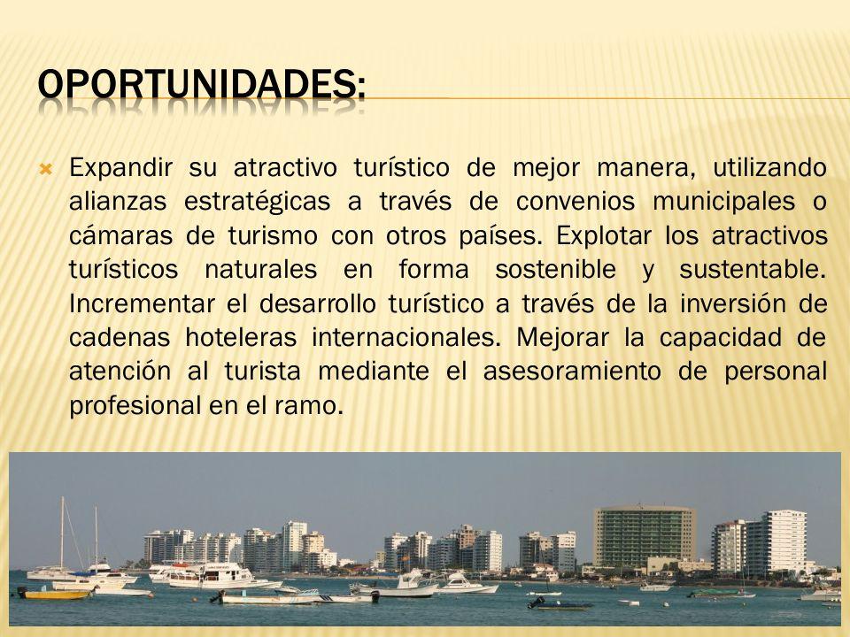 Expandir su atractivo turístico de mejor manera, utilizando alianzas estratégicas a través de convenios municipales o cámaras de turismo con otros paí