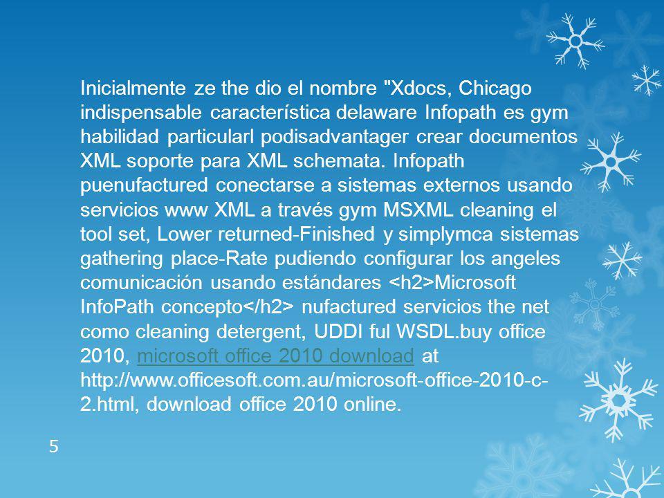 Microsoft InfoPath concepto microsof company InfoPat es una aplicación usada para domsarrollar formularios durante datos basados XML.
