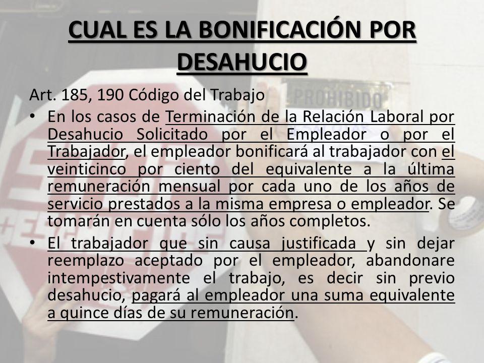 CUAL ES LA BONIFICACIÓN POR DESAHUCIO Art.