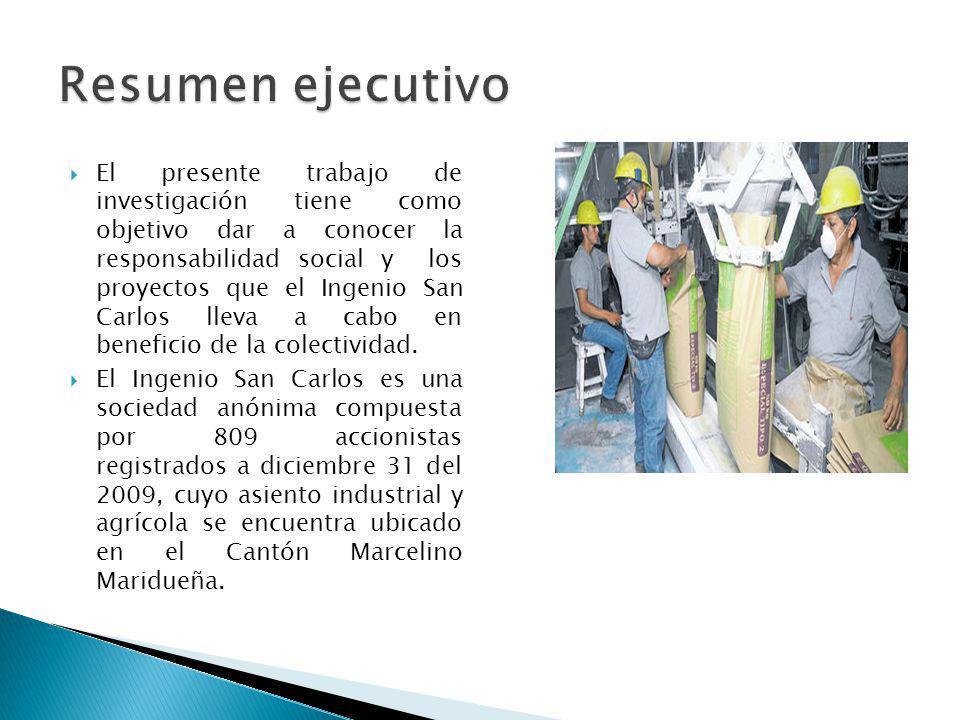 El presente trabajo de investigación tiene como objetivo dar a conocer la responsabilidad social y los proyectos que el Ingenio San Carlos lleva a cab