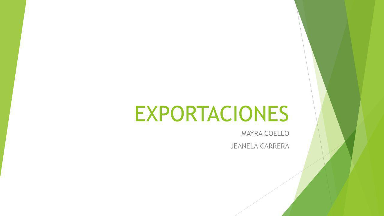 EXPORTACIONES MAYRA COELLO JEANELA CARRERA
