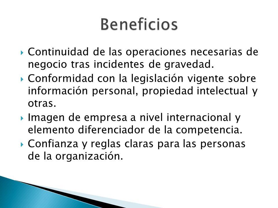 Continuidad de las operaciones necesarias de negocio tras incidentes de gravedad. Conformidad con la legislación vigente sobre información personal, p