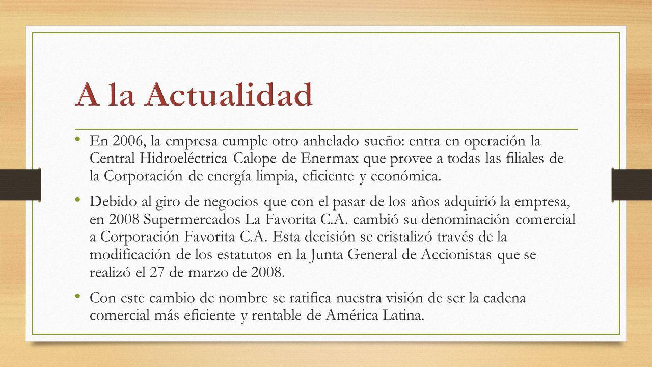 En 2006, la empresa cumple otro anhelado sueño: entra en operación la Central Hidroeléctrica Calope de Enermax que provee a todas las filiales de la C