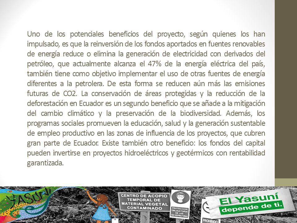 Actividades que se pueden desarrollar, para garantizar el equilibrio y la no contaminación, son: Actividades Cooperativas Compatibles con prácticas ecológicas Educación relativa al medio Ambiente La recreación El Turismo Ecológico Investigación aplicada básica
