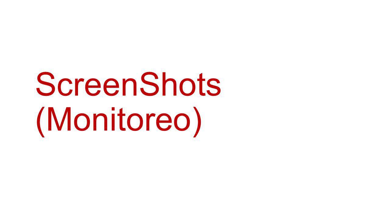 ScreenShots (Monitoreo)