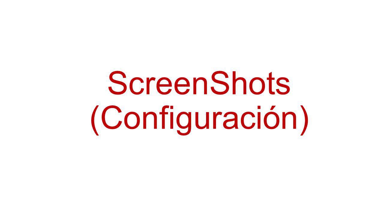 ScreenShots (Configuración)