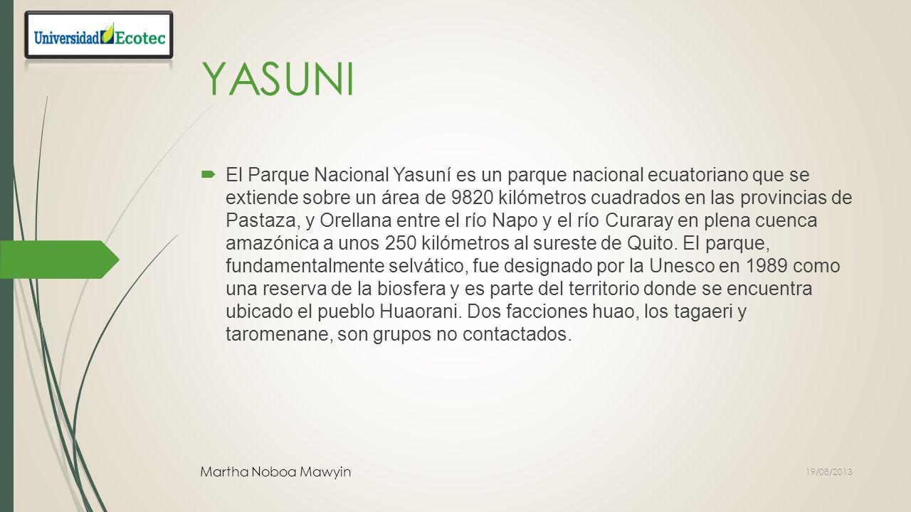 YASUNI-ITT Martha Noboa Mawyin 19/08/2013
