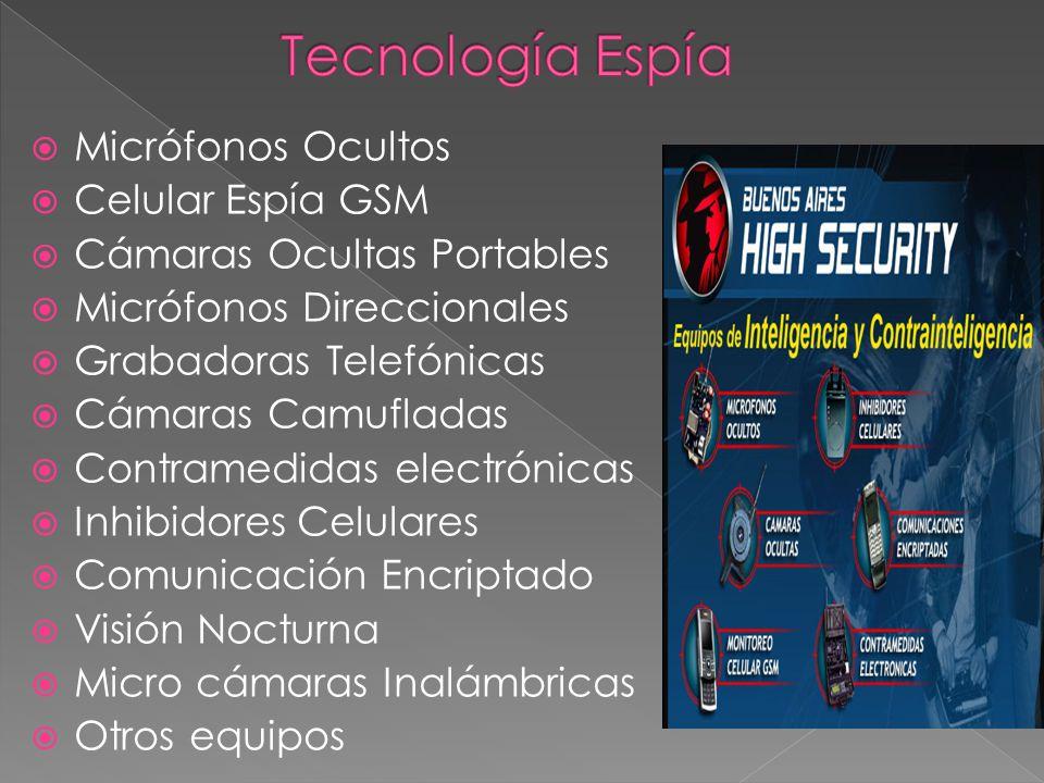 Micrófonos Ocultos Celular Espía GSM Cámaras Ocultas Portables Micrófonos Direccionales Grabadoras Telefónicas Cámaras Camufladas Contramedidas electr