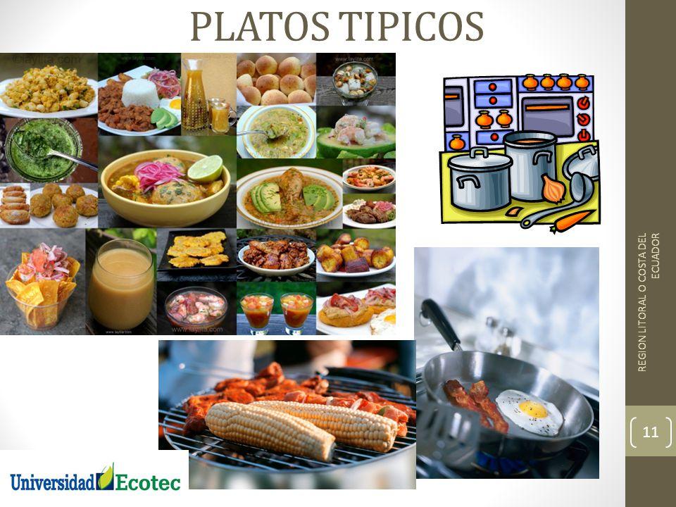 PLATOS TIPICOS REGION LITORAL O COSTA DEL ECUADOR 11