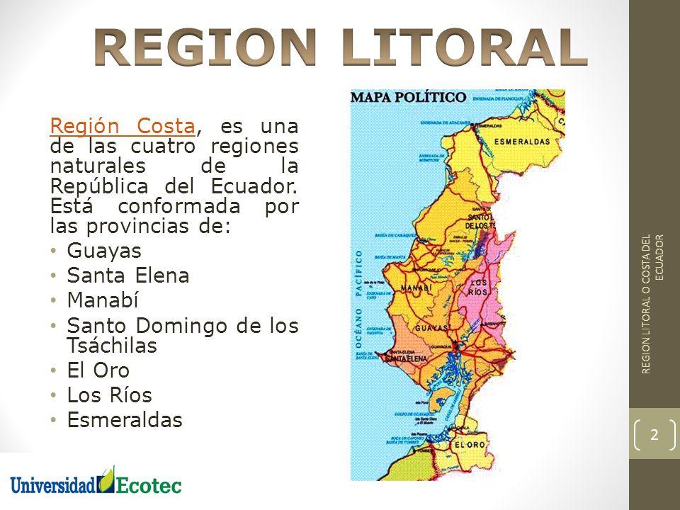 Región CostaRegión Costa, es una de las cuatro regiones naturales de la República del Ecuador. Está conformada por las provincias de: Guayas Santa Ele