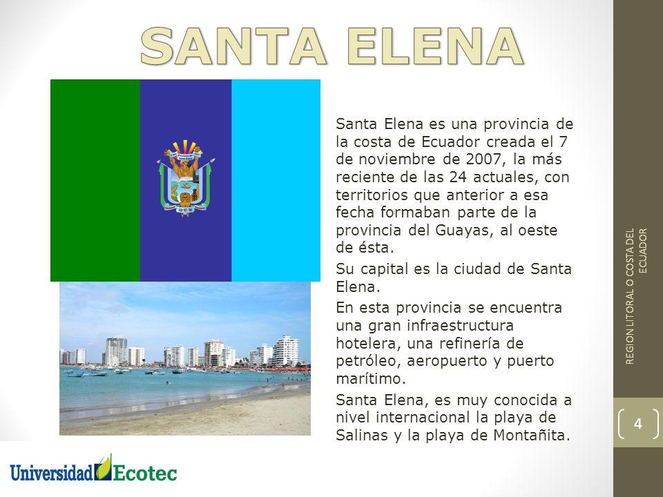 Santa Elena es una provincia de la costa de Ecuador creada el 7 de noviembre de 2007, la más reciente de las 24 actuales, con territorios que anterior