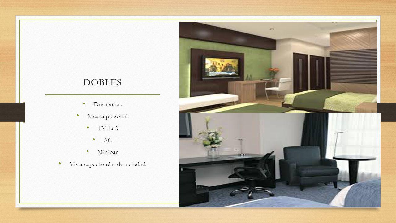 DOBLES Dos camas Mesita personal TV Lcd AC Minibar Vista espectacular de a ciudad