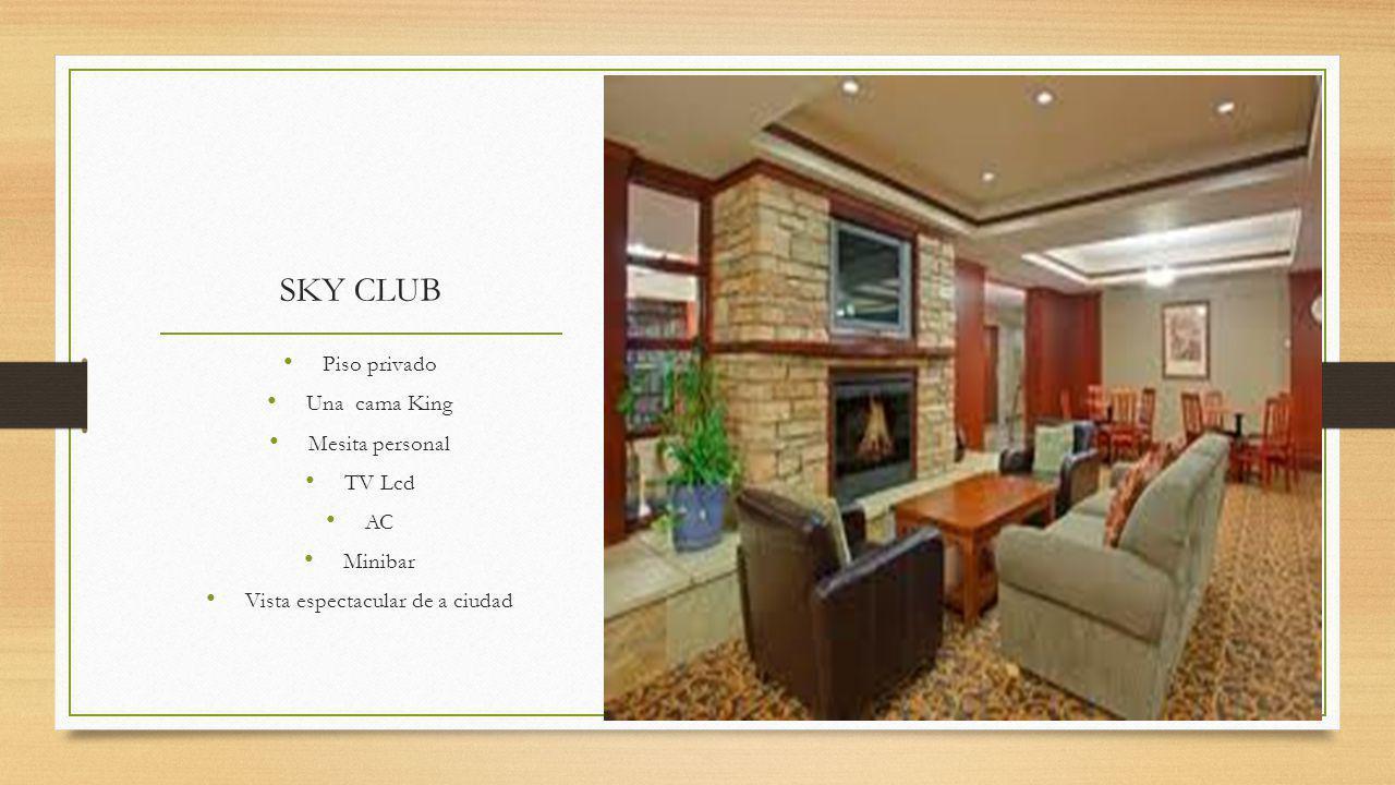 SKY CLUB Piso privado Una cama King Mesita personal TV Lcd AC Minibar Vista espectacular de a ciudad