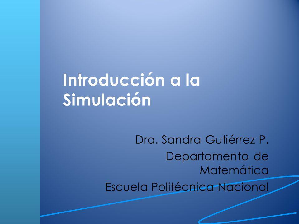 La necesidad de simulación Los modelos de simulación ayudan con la representación de sistemas sujetos a variabilidad, interconectividad y complejidad.