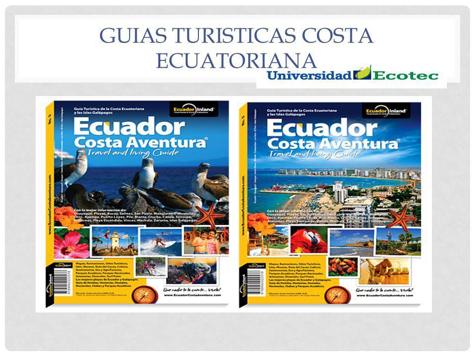 GUIAS TURISTICAS COSTA ECUATORIANA