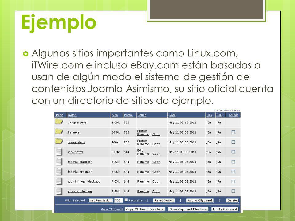 Ejemplo Algunos sitios importantes como Linux.com, iTWire.com e incluso eBay.com están basados o usan de algún modo el sistema de gestión de contenido