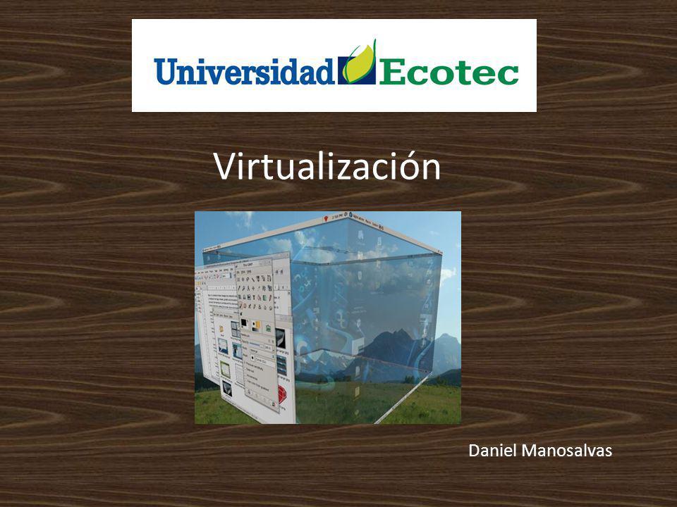 Virtualización Daniel Manosalvas