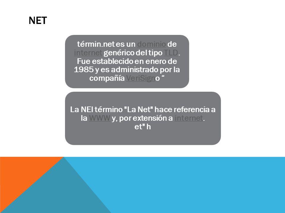 NET términ.net es un dominio de internet genérico del tipo TLD.