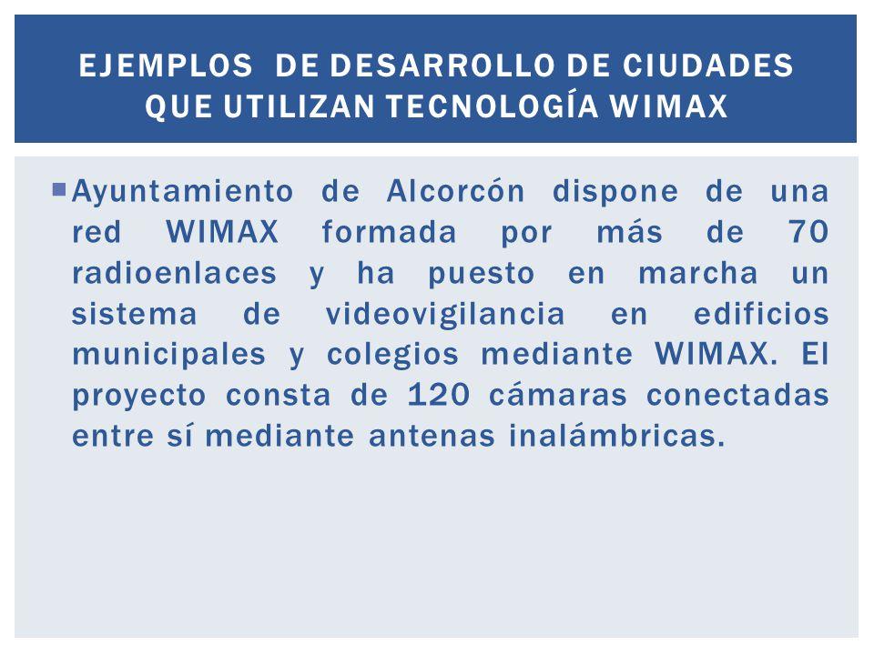 Ayuntamiento de Alcorcón dispone de una red WIMAX formada por más de 70 radioenlaces y ha puesto en marcha un sistema de videovigilancia en edificios