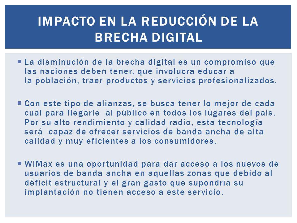 La disminución de la brecha digital es un compromiso que las naciones deben tener, que involucra educar a la población, traer productos y servicios pr
