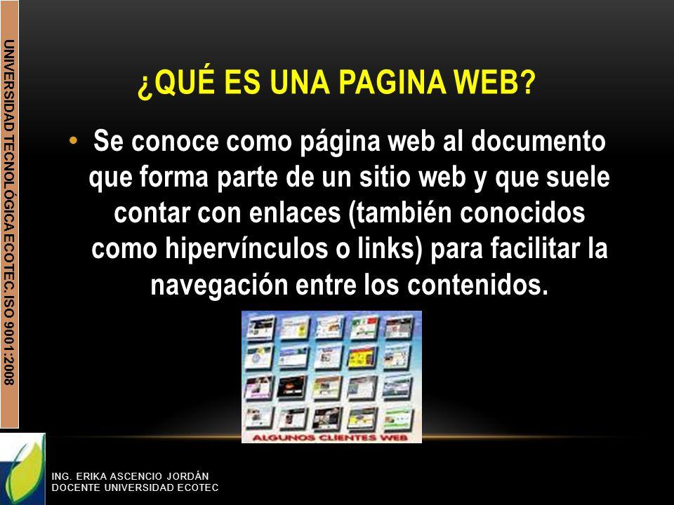 UNIVERSIDAD TECNOLÓGICA ECOTEC. ISO 9001:2008 ¿QUÉ ES UNA PAGINA WEB.