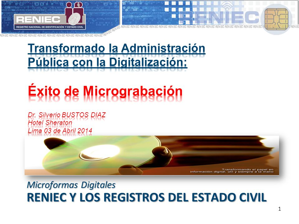 RENIEC Y LOS REGISTROS DEL ESTADO CIVIL Microformas Digitales 1