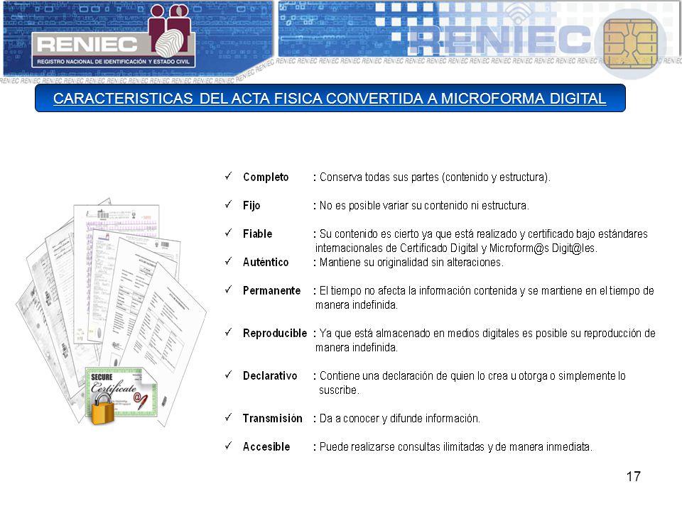 17 CARACTERISTICAS DEL ACTA FISICA CONVERTIDA A MICROFORMA DIGITAL