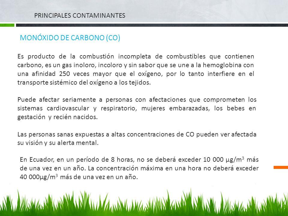 PRINCIPALES CONTAMINANTES MONÓXIDO DE CARBONO (CO) Es producto de la combustión incompleta de combustibles que contienen carbono, es un gas inoloro, i