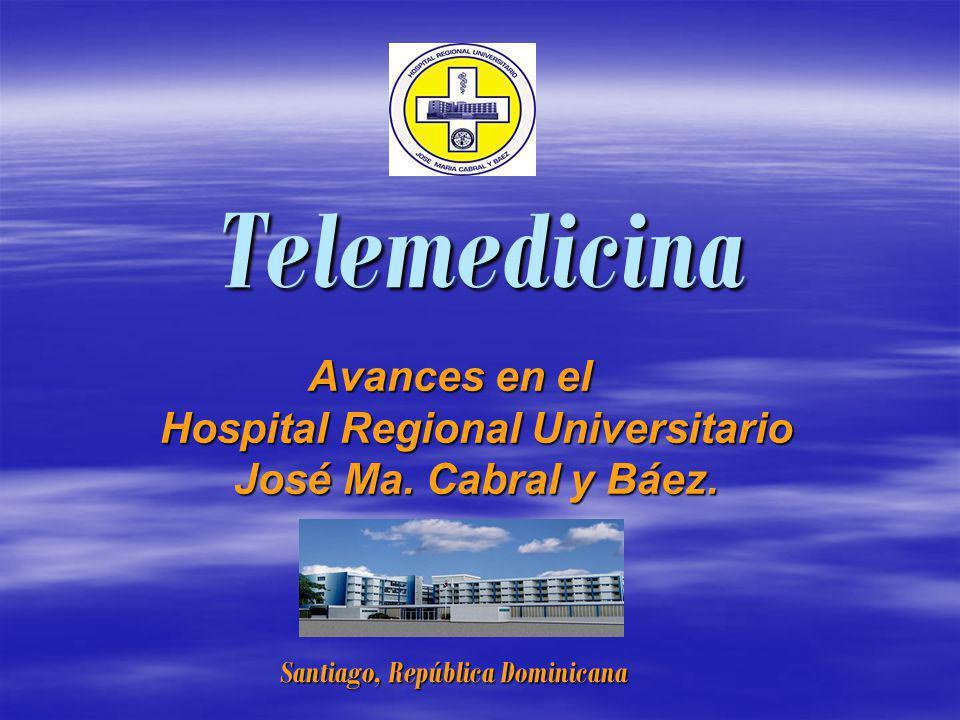 Telemedicina Avances en el Hospital Regional Universitario José Ma.