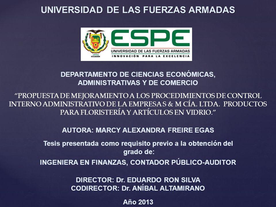 DEPARTAMENTO DE CIENCIAS ECONÓMICAS, ADMINISTRATIVAS Y DE COMERCIO PROPUESTA DE MEJORAMIENTO A LOS PROCEDIMIENTOS DE CONTROL INTERNO ADMINISTRATIVO DE