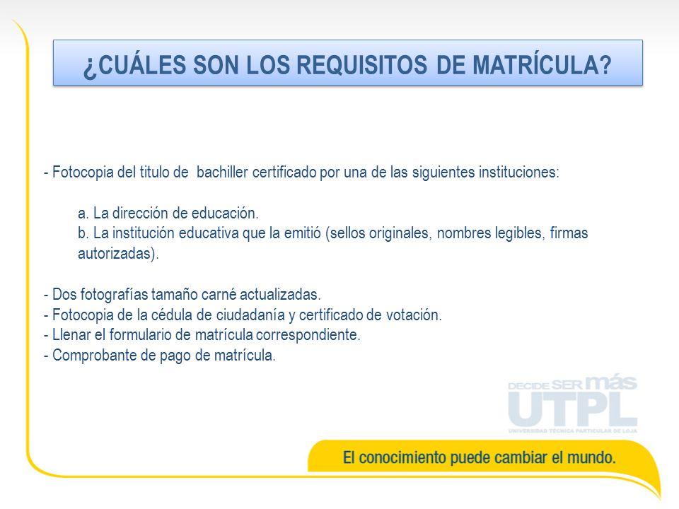 - Fotocopia del titulo de bachiller certificado por una de las siguientes instituciones: a. La dirección de educación. b. La institución educativa que