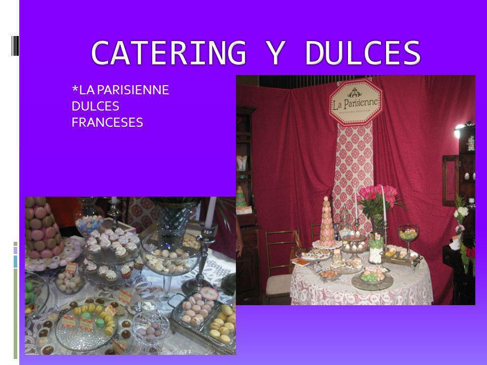 *LA PARISIENNE DULCES FRANCESES