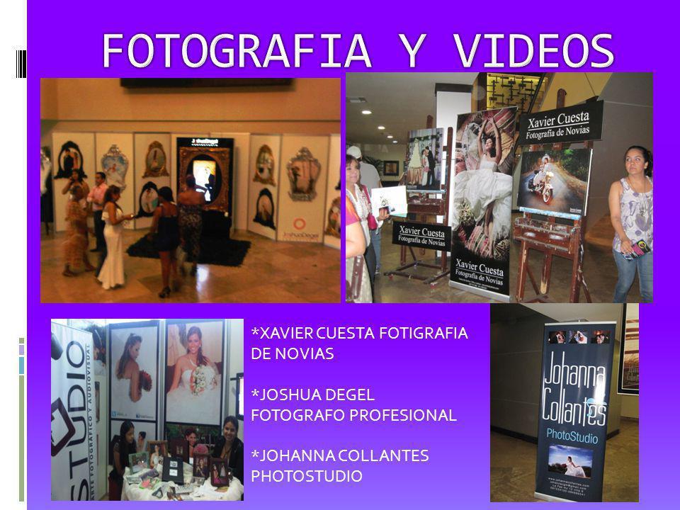 *XAVIER CUESTA FOTIGRAFIA DE NOVIAS *JOSHUA DEGEL FOTOGRAFO PROFESIONAL *JOHANNA COLLANTES PHOTOSTUDIO