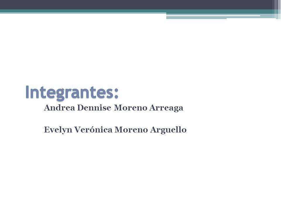 Andrea Dennise Moreno Arreaga Evelyn Verónica Moreno Arguello