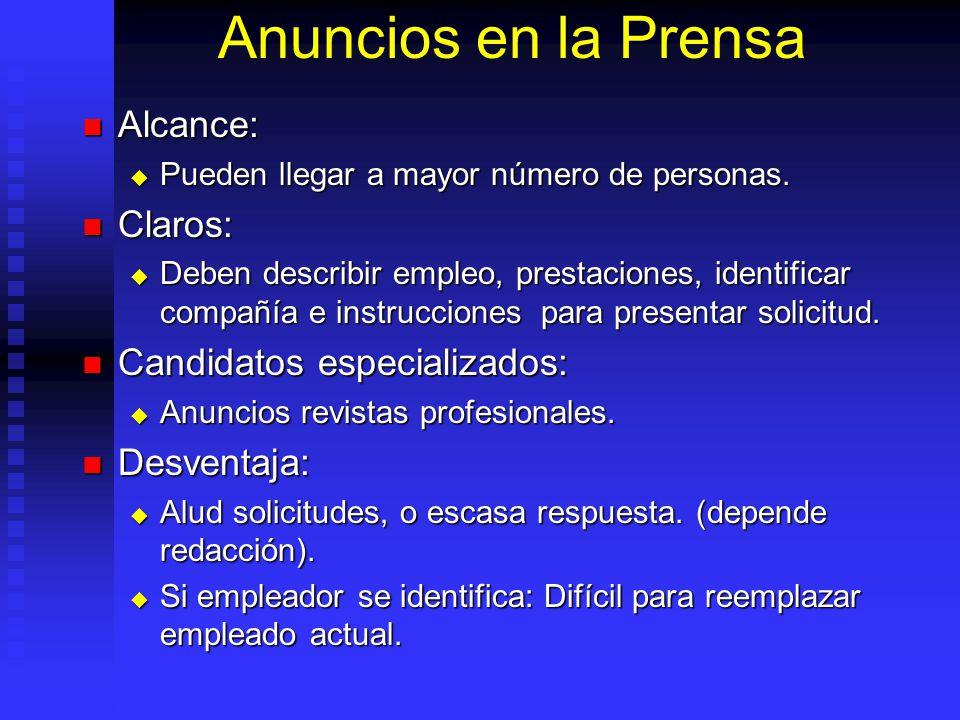 Anuncios en la Prensa Alcance: Alcance: Pueden llegar a mayor número de personas.