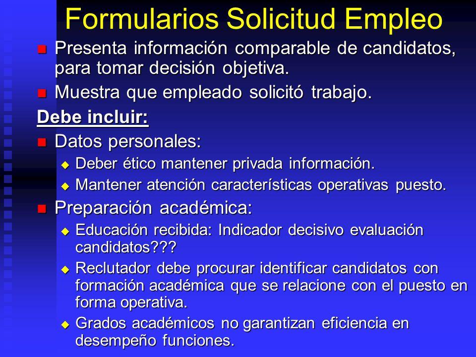 Formularios Solicitud Empleo Presenta información comparable de candidatos, para tomar decisión objetiva.