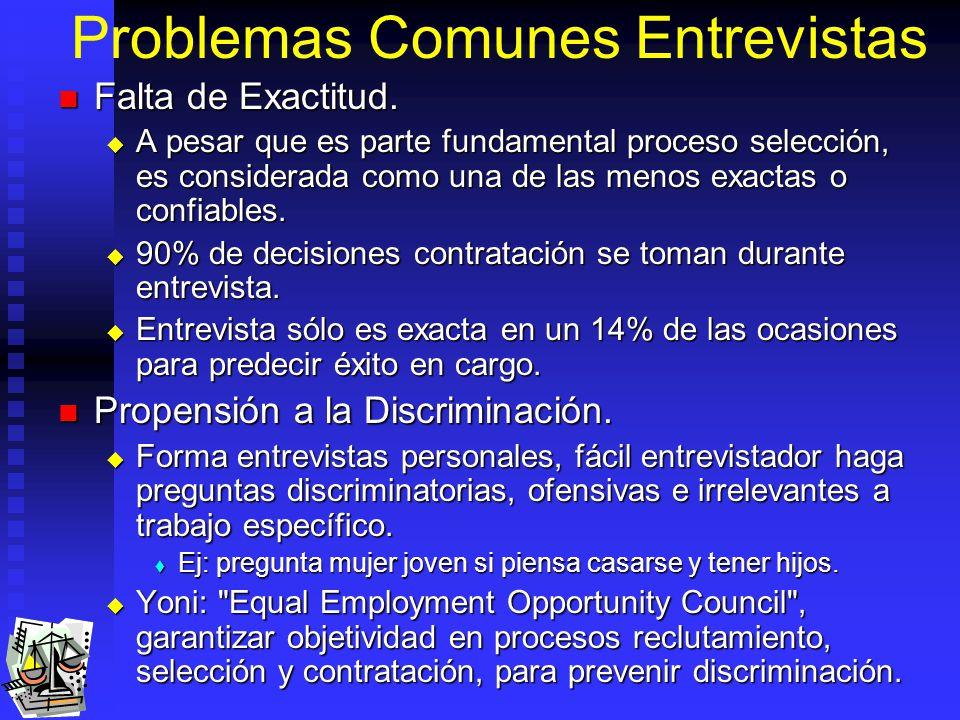 Problemas Comunes Entrevistas Falta de Exactitud.Falta de Exactitud.