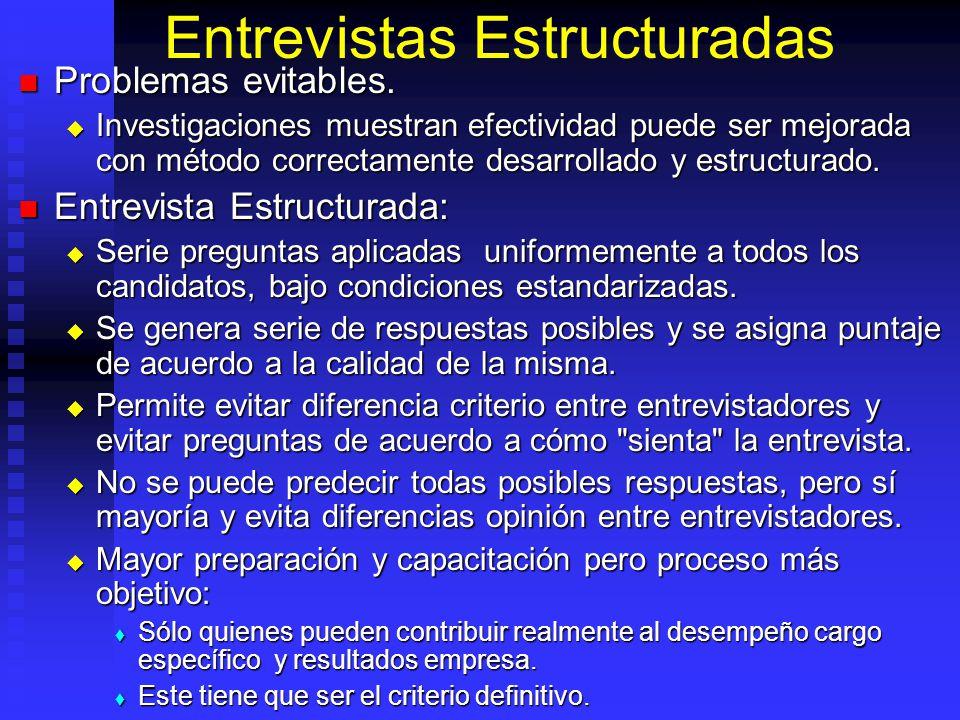 Entrevistas Estructuradas Problemas evitables.Problemas evitables.