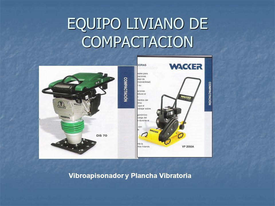EQUIPO LIVIANO DE COMPACTACION Vibroapisonador y Plancha Vibratoria